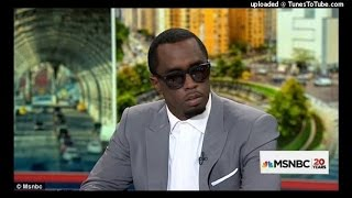 Diddy Says That President Obama Shortchanged Black People!