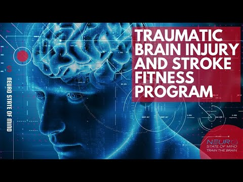 Neuro State of Mind™️ Traumatic Brain Injury and Stroke Fitness Program