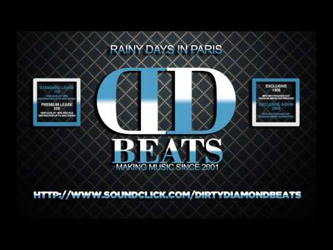 HIP HOP BEAT - Rainy Days In Paris - Dirty Diamond Beats