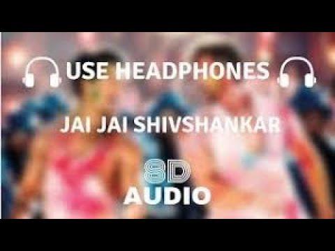 Jai Jai Shivshankar Song 8d Audio War Hrithik Roshan Tiger Shroff Vishal Shekhar#jaijaishivshankar8d