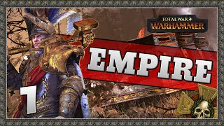 SONS OF SIGMAR! Total War: Warhammer - Empire Campaign #1