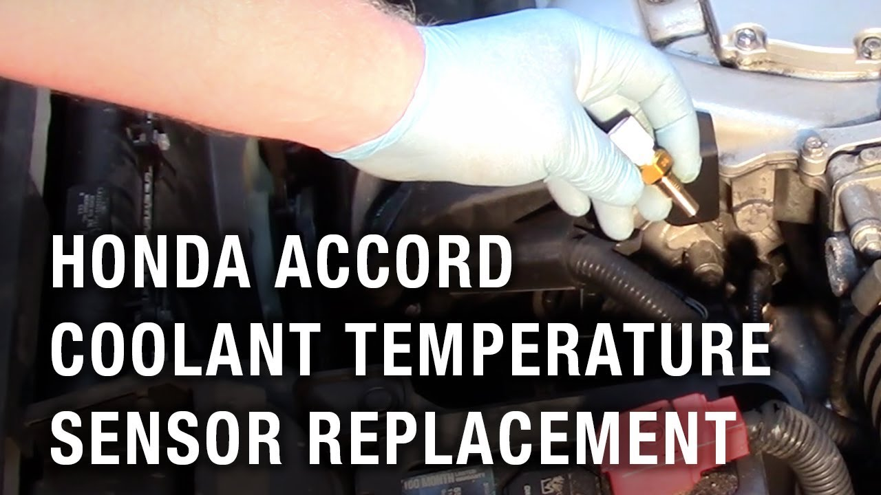 Honda Accord Coolant Temperature Sensor Replacement