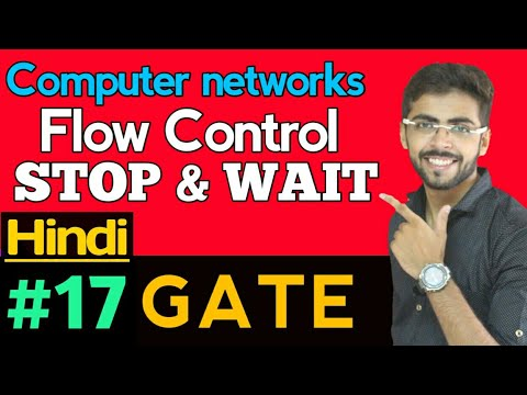 Flow Control in computer networks | flow control in Hindi | Stop and Wait protocol | CN GATE #17