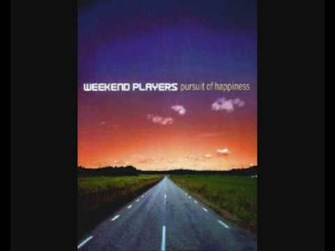 Weekend Players - best days of our lives (Pursuit Of Happiness)