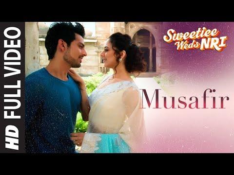 Atif Aslam: Musafir  Full Video |Sweetiee Weds NRI |Himansh Kohli, Zoya Afroz |Palak &Palash Muchhal
