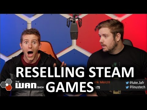 SELLING STEAM Games!? - WAN Show Sept 20, 2019