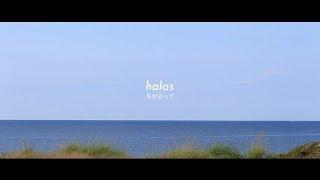 halos 2014年11月5日発売のニューアルバム「PLAY」から *制作協力 ㈲カ...