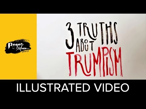3 Truths About Trumpism