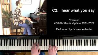 C:2 I hear what you say (ABRSM Grade 4 piano 2021-2022)