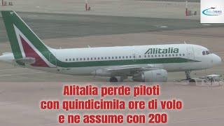 Alitalia perde piloti con quindicimila ore di volo e ne assume con 200