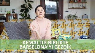 Kemal ile Birlikte Barselona'yı Gezdik - Ahu Yağtu