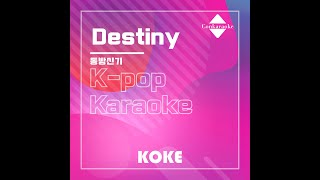 Destiny : Originally Performed By 동방신기 Karaoke Verison