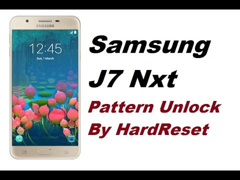 Samsung J7 Nxt - Pattern Lock Unlock by HardReset 100% Working Method by  Unlock Tech