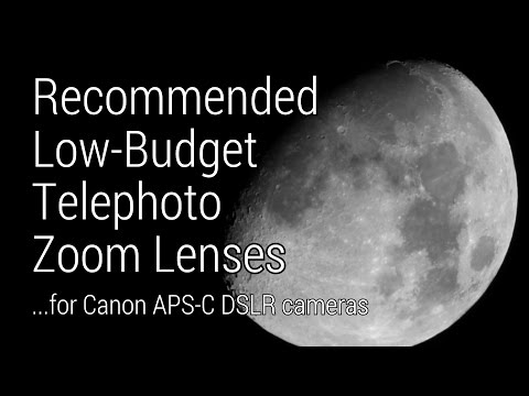 The Best Telephoto Zoom Lens for Canon APS-C?