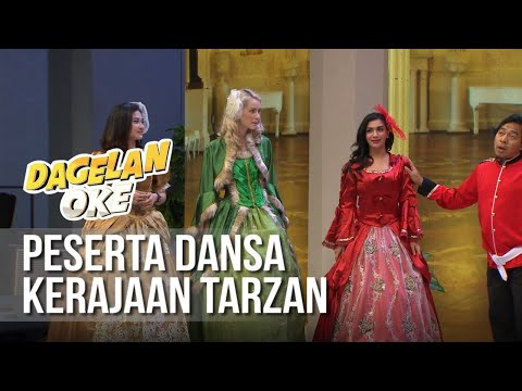 DAGELAN OK - Peserta Dansa Kerajaan Tarzan [13 Juni 2019]