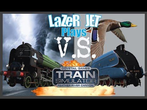 LaZeR JET Plays... Train Simulator 2017 - Tornado V.S. Mallard