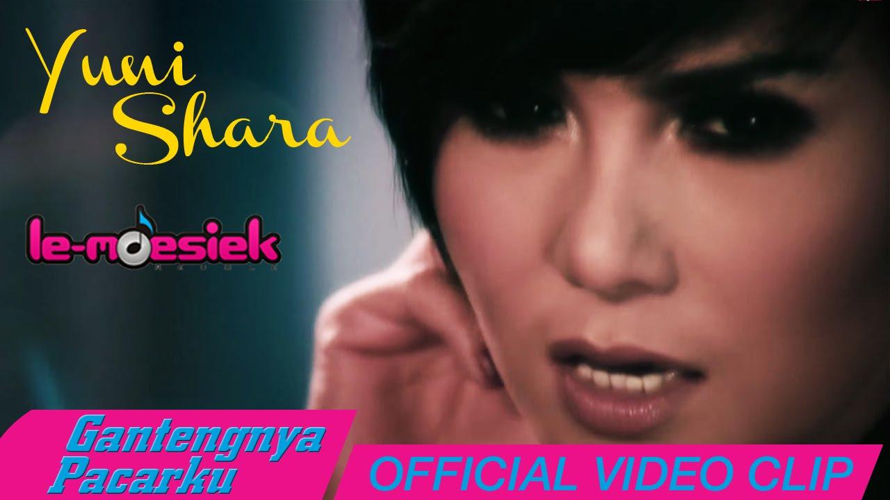 Yuni Shara - Gantengnya Pacarku [Official Music Video] - YouTube