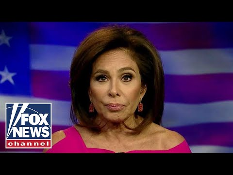 Judge Jeanine: The left approaches meltdown