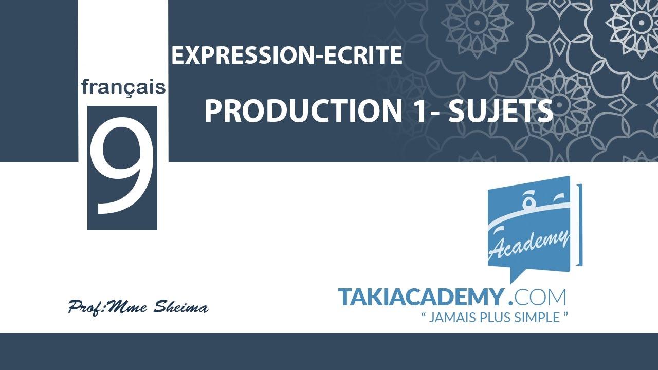 9eme Annee Francais Expression Ecrite Production 1 Sujets2