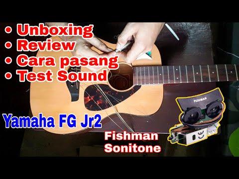 Review Test Sound Fishman Sonitone Yamaha Jr2 & Cara Pasang