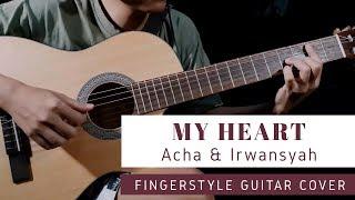 Download My Heart Acha Septriasa & Irwansyah - Guitar Fingerstyle | Cover Gitar | Tutorial Mp3