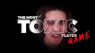THE MOST TOXIC GAME (More than usual)