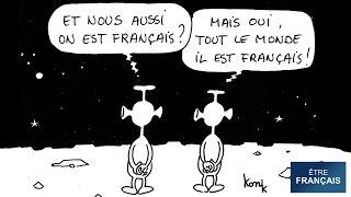 « Etre français »