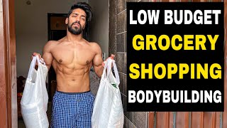 LOW BUDJET Grocery Shopping for Bodybuilding INDIA ??