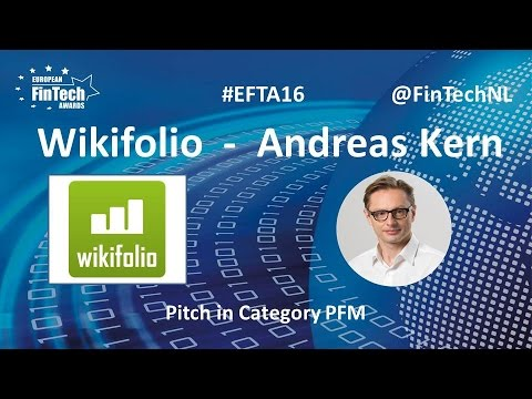 Wikifolio Pitch by Andreas Kern in PFM category at European FinTech Awards 2016 Amsterdam