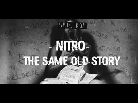 13-The same old story - Nitro (+ Testo) [Suicidol]
