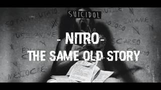 13-The same old story - Nitro (+ Testo) [Suicidol]