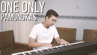 Gambar cover ONE ONLY - PAMUNGKAS Piano Cover (+Lirik)