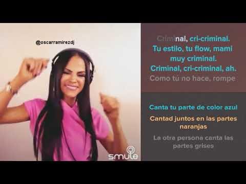 Sing Karaoke - Canta Criminal Con Natti Natasha - SMULE