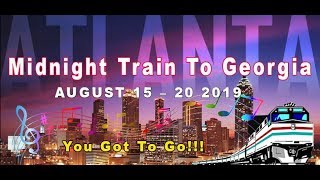 2019 Midnight Train To Georgia ~ Stress Free Travel
