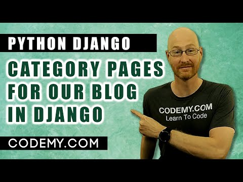 Blog Category Pages - Django Blog #13