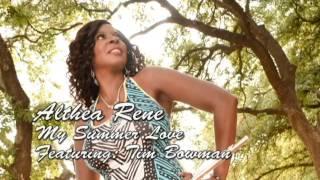 Althea Rene - My Summer Love