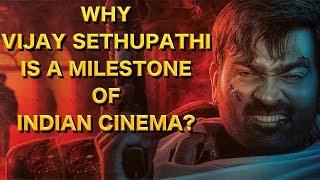 Why Vijay Sethupathi Is A Milestone Of Indian Cinema | Vijay sethupathi | VJS | Petta | 96