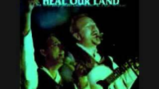 Heal Our Land - Don Moen  &  Paul Wilbur .wmv