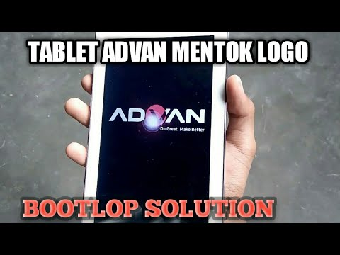 Cara memperbaiki tablet advan bootloop.