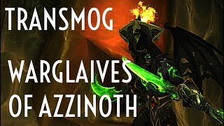 WoW Guide - Transmog Warglaives of Azzinoth - Feedback on Black Temple Timewalking