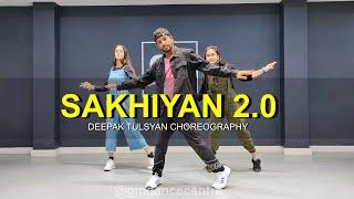 Sakhiyan 2.0 - Dance Cover   Deepak Tulsyan Choreography   G M Dance Centre