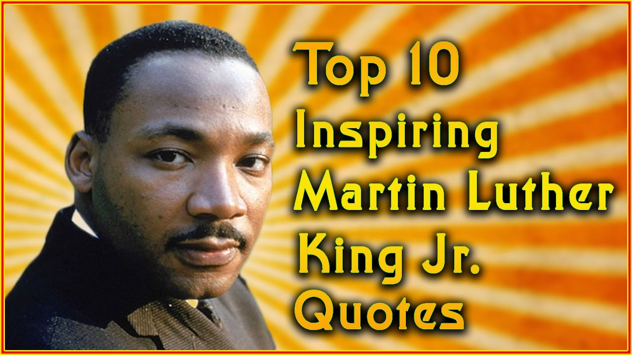 Top 10 Martin Luther King Jr Quotes Inspirational Quotes Youtube