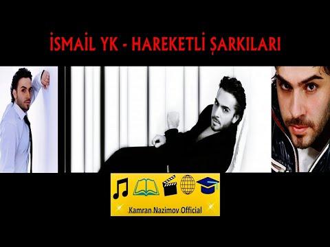İsmail YK - Hareketli Şarkıları ( Mix 2018 ) HD