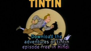 Download the adventures of tintin episodes in hindi By Mysterious Cases