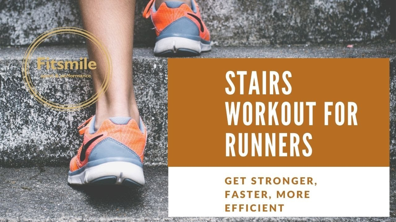 Stairs workout for runners | by Fitsmile