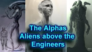 The Alphas - A story to fix the Alien Franchise - Those above the Engineers (Theory) Part Two