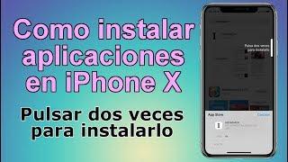 Como instalar apps en iPhone X: Pulsar dos veces para instalarlo. (iOS)