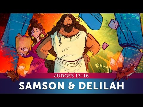Sunday School Lesson for Kids - Samson and Delilah - Judges 13-16 - Bible Teaching Stories for VBS
