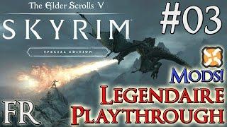 [FR][MODS]Skyrim: Special Edition - Playthrough Légendaire #03 (1080p60)
