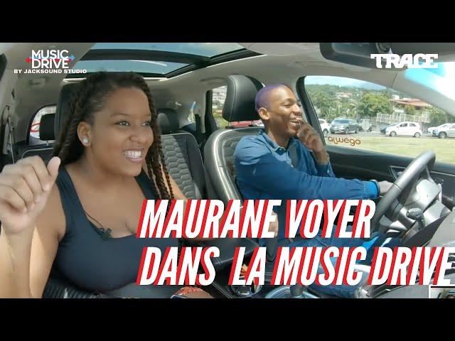 MAURANE VOYER dans la Music Drive